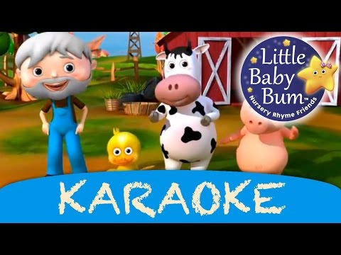 Old MacDonald Had A Farm | Karaoke Version With Lyrics HD from LittleBabyBum!