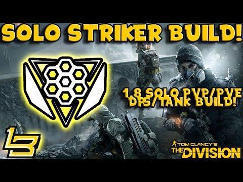 1.8 Solo Striker's Build! (The Division)