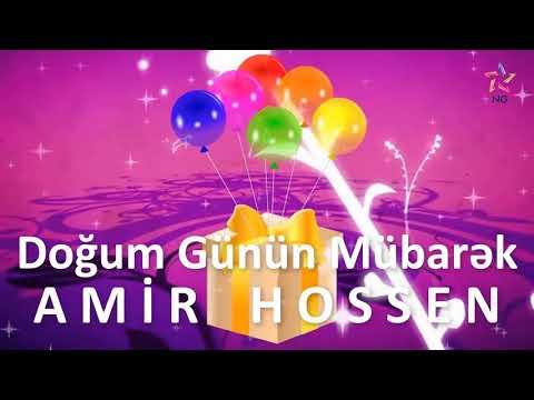 Doğum Günü Videosu - AMİR HOSSEN