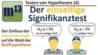 Testen von Hypothesen (4): einseitiger Signifikanztest - Wahl der Nullhypothese