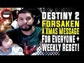 Destiny 2 Weekly Reset - A Christmas Message for Everyone!