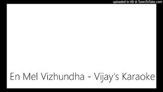 En Mel Vizhundha - Vijay's Karaoke