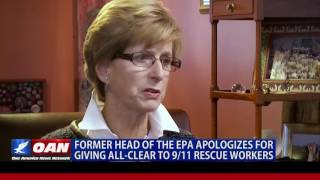 Former EPA Administrator Apologizes for 9/11 Decision