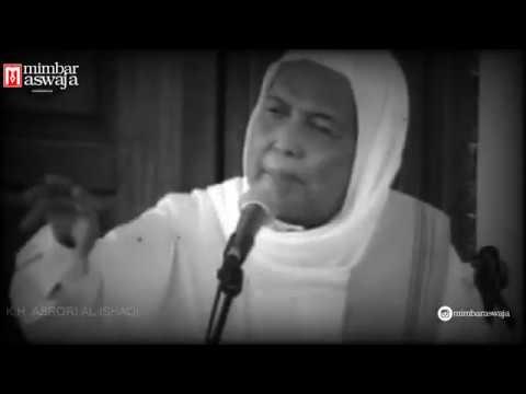KH Asrori Al-Ishaqi - Hikmah dari Allah