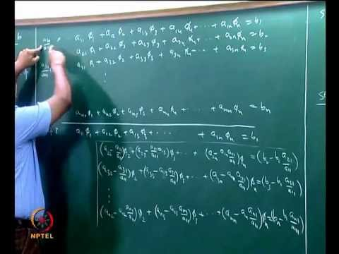 Mod-05 Lec-23 Direct methods for linear algebraic equations; Gaussian elimination method