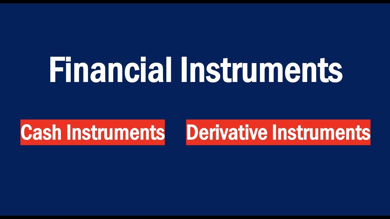 What is a financial instrument? Definition and examples