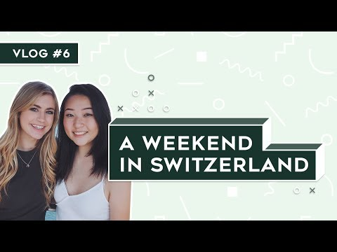 vlog #6: spontaneous weekend trip to switzerland