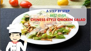 Best-Ever CHINESE STYLE CHICKEN SALAD