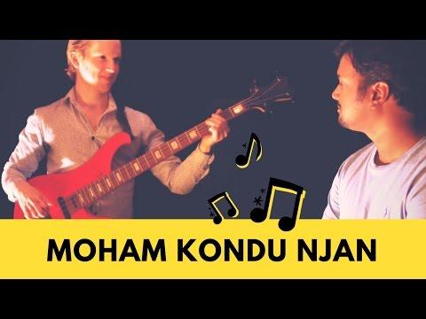 Moham Kondu Njan | Ratish Nair ft Charles Berthoud