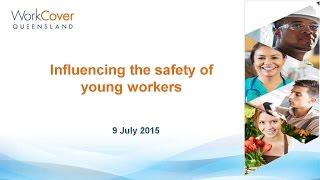 Influencing the safety of young workers webinar