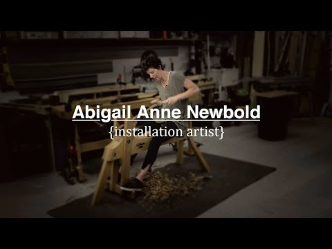 Abigail Anne Newbold | Installation Art (Documentary)