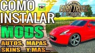 Como Instalar mods en Euro Truck Simulator 2