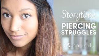 Story Time | Piercing Struggles & The Dreaded Nose Bump