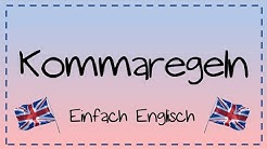 Die Kommaregeln im Englischen - einfach erklärt | Einfach Englisch