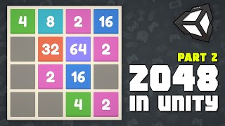 Thumbnail for 'Create 2048 in Unity - Learn how to make a grid game [Part 2 of 2]'