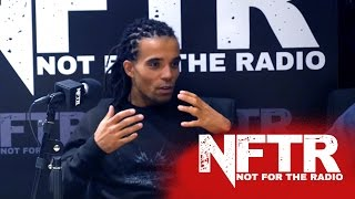 Akala - Confronting EDL, Ms. Dynamite, Class & Self-hatred, Veganism, Black Prime Minister? [NFTR]