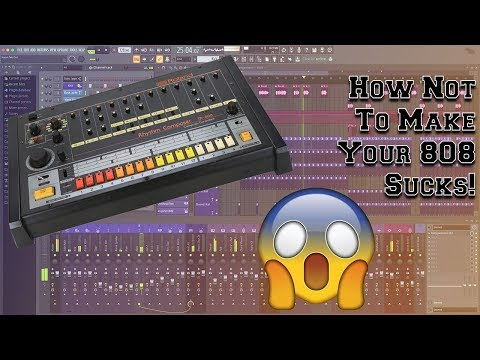 How To Make Your 808's Not Suck! Easy Tips!