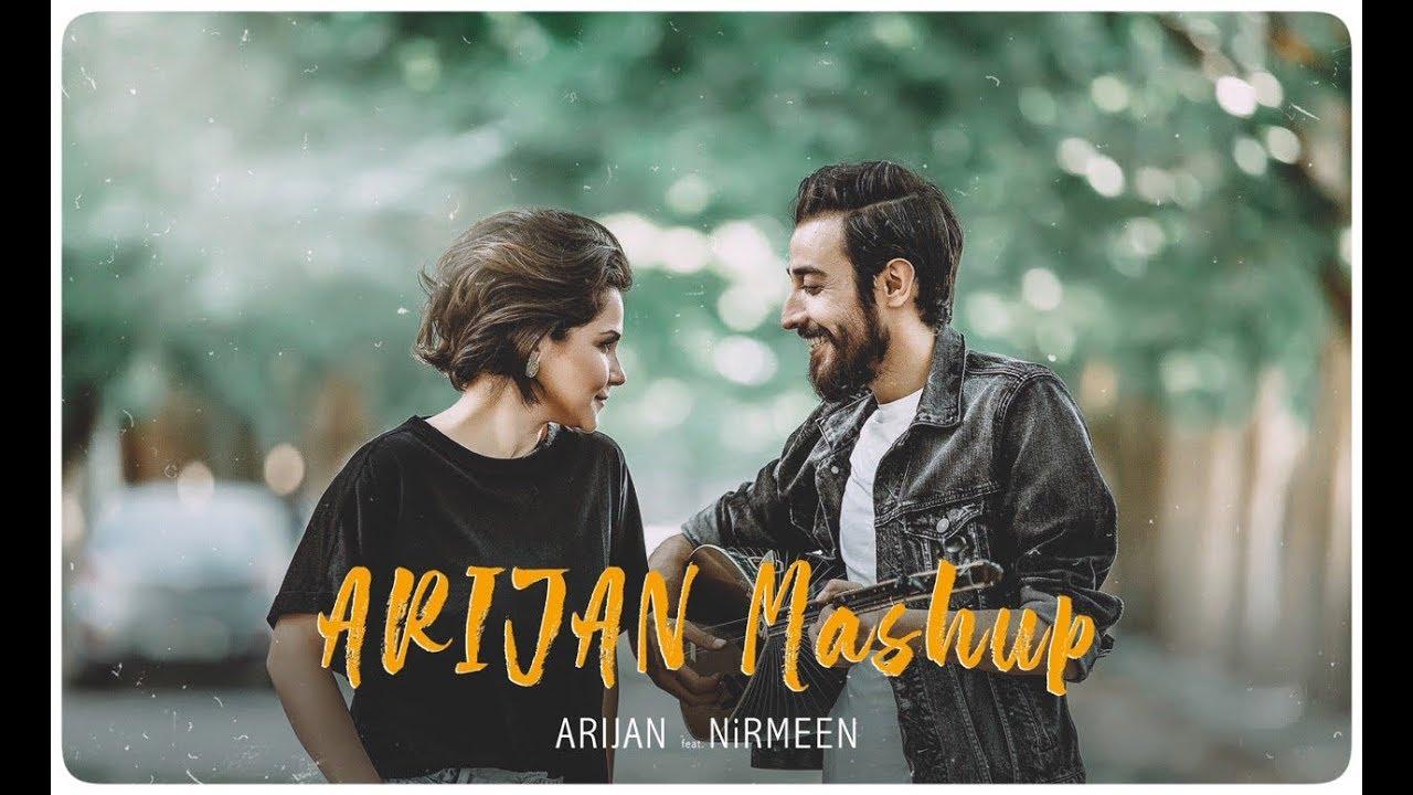 Ari Jan - Mashup ft. Nirmeen [ Official Music Video ]