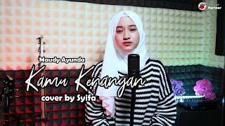 KAMU DAN KENANGAN - MAUDY AYUNDA | COVER BY SYIFA AZIZAH