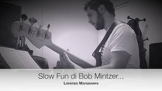 Massimo Moriconi lezioni allievi Lorenzo Manassero SLOW FUN di Bob Mintzer