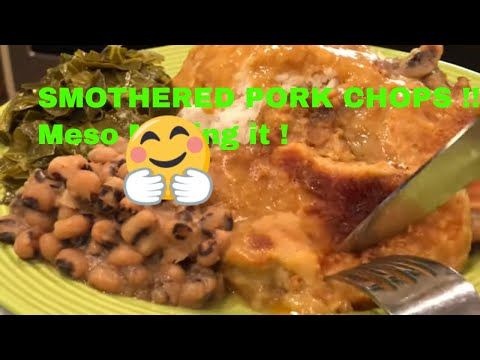 Meso's Famous Smothered Pork Chops