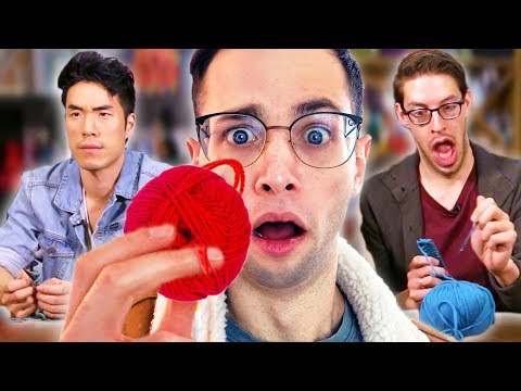 The Try Guys Try Knitting