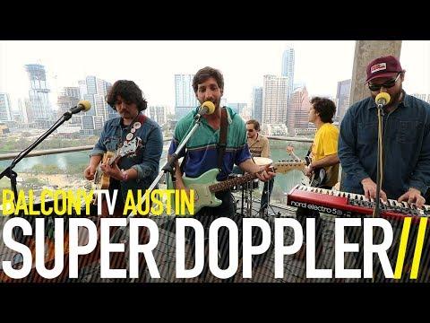 SUPER DOPPLER - GAS STATION (BalconyTV)