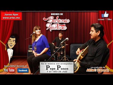 Noches de Bohemia Norteña 2x19 - Invitados PEPE PONCE y su trío de Jazz