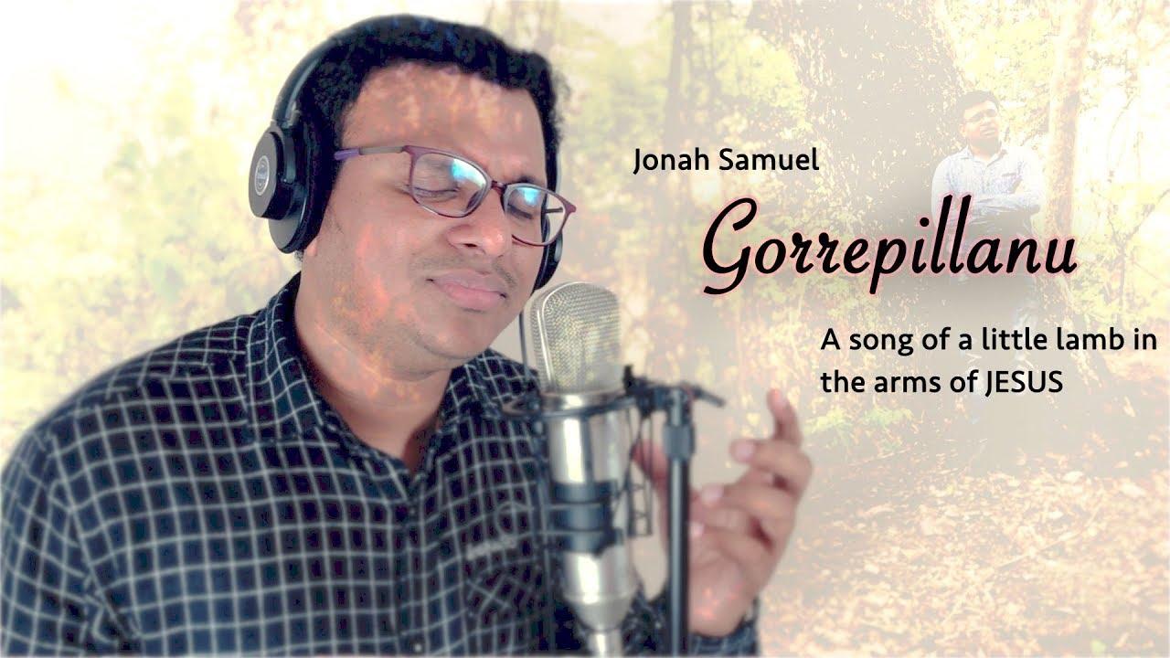 Gorreplllanu Official Video   Jonah Samuel   Vinod.K   Anudhinam neetho