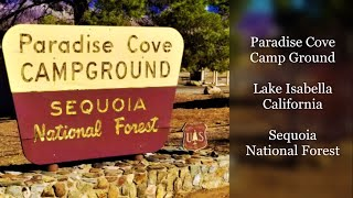Paradise Cove Camp Gr๐und - Lake Isabella - Sequoia National Forest