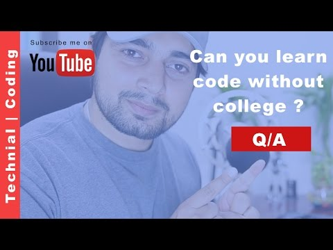 Can we learn programming without going college Q/A Tech