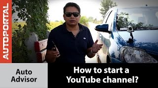 How to start a YouTube channel - Autoportal