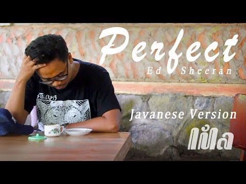 Perfect - Javanese Version (Lila)