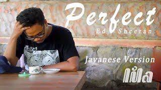 Perfect - Javanese Version (Lila)