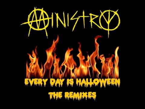 Ministry - Everyday Is Halloween [new mix by Al Jourgensen]