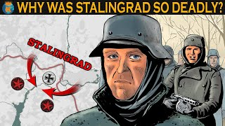 Why was The Battle of Stalingrad so Deadly?