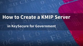 Gambar cover How to Create a KMIP Server in SafeNet AT KeySecure for Government
