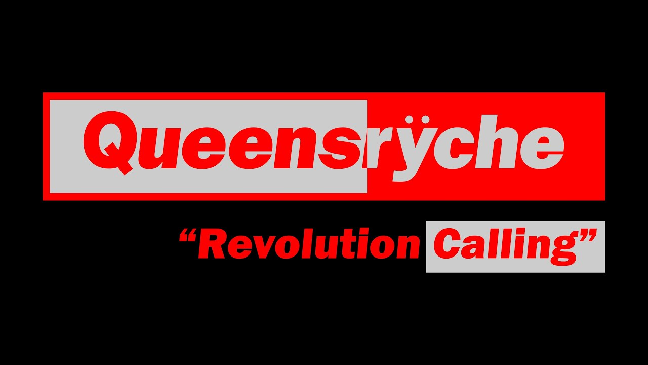 Queensrÿche - Revolution Calling (Lyrics) Official Remaster
