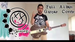 Blink-182 - Self-Titled (Full Album Guitar Cover - Studio Quality)