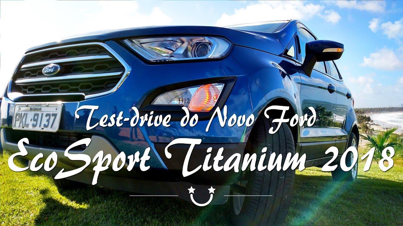 test drive do novo ford ecosport 2018 titanium 2 0 youtube. Black Bedroom Furniture Sets. Home Design Ideas