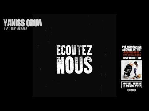 YANISS ODUA FEAT. KENY ARKANA - ÉCOUTEZ NOUS (LYRICS VIDEO)