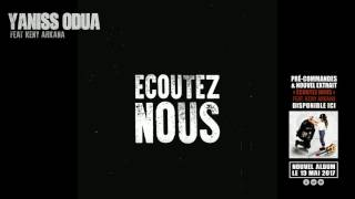 YANISS ODUA FEAT. KENY ARKANA - ÉCOUTEZ NOUS (LYRICS VIDEO)