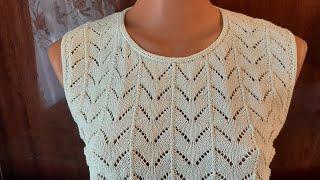 Летняя маечка. Часть 3. Горловина и пройма рукава. #мастеркласс #красивыйузор #вязание #knitting #
