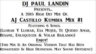 dj paul landin aj castillo kumbia mix 1 hd version