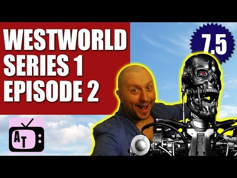Westworld Season 1 Episode 2 Review 7.5/10 | Aerial Telly