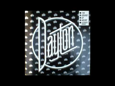 Dayton - The Sound of Music [Rare X-Tended Remix]