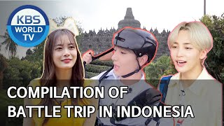 Compilation of Battle Trip in Indonesia [Editor' s Picks / Battle Trip]