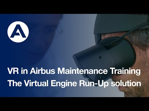 VR in Airbus Maintenance Training: the Virtual Engine Run-Up solution