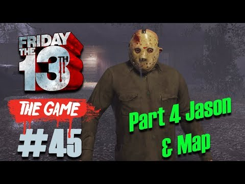 Jason Part 4 & Jarvis Map ☠ FRIDAY THE 13th: THE GAME #45 ☠ Let´s Play [GER]