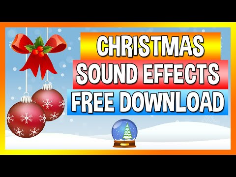 Christmas Sound Effects - 20+ Sound Effects | Free Download 2019 [HD]